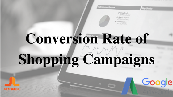 conversion rate of shopping campaigns
