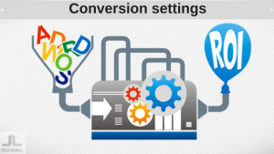 Conversion settings/bid strategy