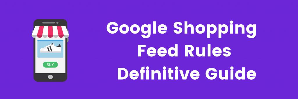 Google Shopping Feed Rules